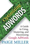 Optimizing AdWords: A Guide to Using,...