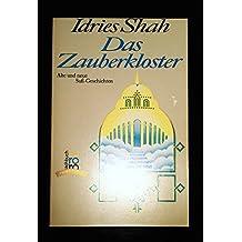 Das Zauberkloster. Alte und neue Sufi- Geschichten. ( transformation).