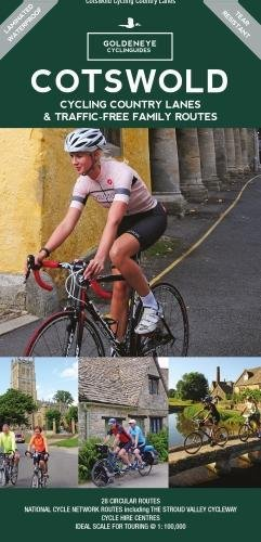 Cotswold Cycling Country Lanes & Traffic-Free Family Routes (Goldeneye Cyclinguides)