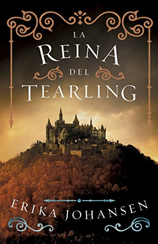 La reina del Tearling/ The Queen of Tearling: 1