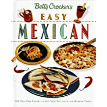 Betty Crocker's Easy Mexican Cooking (Betty Crocker Home Library) by Betty Crocker (1995-10-06)