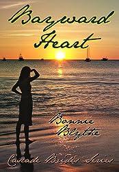 Bayward Heart (Cascade Brides Series Book 2) (English Edition)