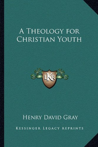 A Theology for Christian Youth