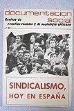 Documentación social. Número 22: Sindicalismo, hoy en España