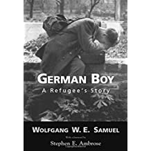 German Boy: A Refugee S Story (Willie Morris Books in Memoir and Biography)