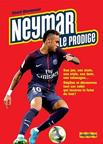 Neymar, le prodige par Cherif Ghemmour