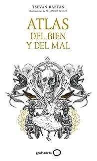 Atlas del bien y del mal par  Tsevan Rabtan