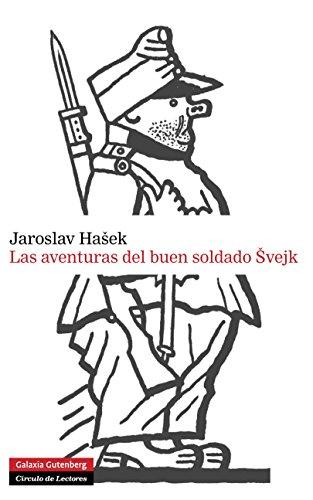 Las aventuras del buen soldado Svejk (Narrativa) por Jaroslav Hasek