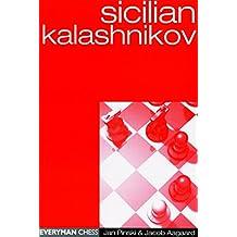 Sicilian Kalashnikov (Everyman Chess)