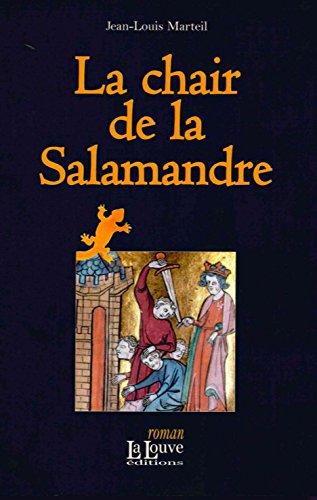 La chair de la Salamandre