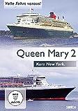 Queen Mary 2 - Volle Fahrt voraus! Kurs New York