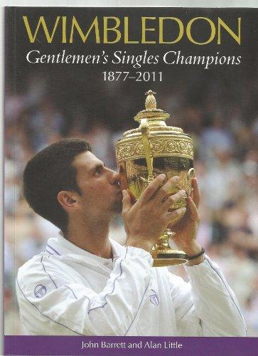Wimbledon Gentlemen's Singles Champions 1877-2011 por John Barrett