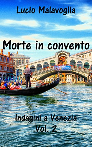 Morte in convento: Indagini a Venezia Vol.2