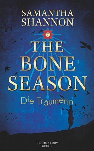 Buchseite und Rezensionen zu 'The Bone Season - Die Träumerin: Roman' von Samantha Shannon