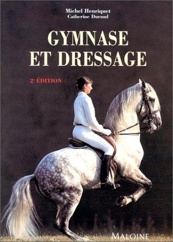 Descargar Libro Gymnase et dressage de Michel Henriquet
