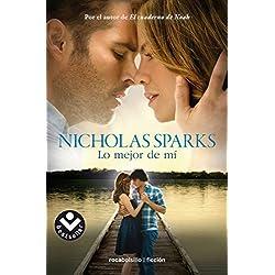 Lo mejor de mi | Nicholas Sparks