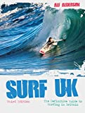 Image de Surf UK: The Definitive Guide to Surfing in Britain