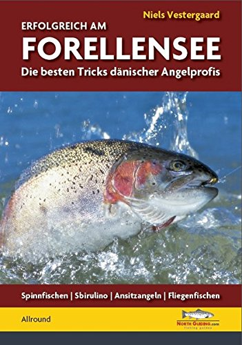 Erfolgreich am Forellensee: Die besten Tricks dänischer Angelprofis*