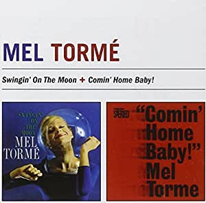 Swingin' On The Moon + Comin' Home Baby! + 2 bonus tracks