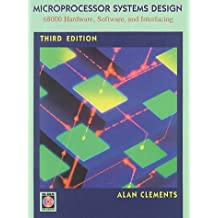 Microprocessor Systems Design: 68000 Family Hardware, Software and Interfacing