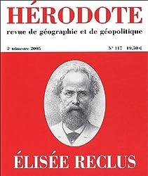 Hérodote, N° 117, 2e trimestre : Elisée Reclus