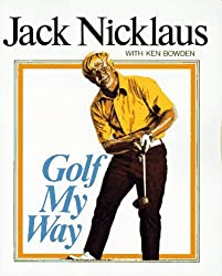 Golf My Way by Jack Nicklaus (1976-03-15)