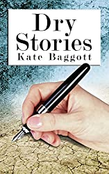 Dry Stories (English Edition)