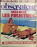 NOUVEL OBSERVATEUR (LE) [No 960] du 01/04/1983 - IL ETAIT UNE FOIS PAQUES PAR MGR LUSTIGER. VACANCES - LES FRUSTRES. LE JOURNAL INTIME DE SARTRE.
