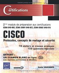 CISCO - Protocoles, concepts de routage et sécurité - 2ième module de préparation aux certifications