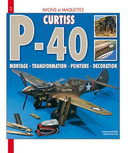 Avions & Maquettes : le P40 Curtiss