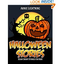 Halloween Stories: Scary Stories for Kids, Halloween Jokes, Activities, and More (Haunted Halloween Book 4)