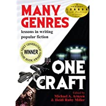 Many Genres, One Craft: Lessons in Writing Popular Fiction (2011-05-16)