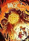 Magic 7 - tome 7 - Des mages et des rois par Toussaint