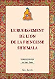 Le Rugissement de Lion de la Princesse Shrimala