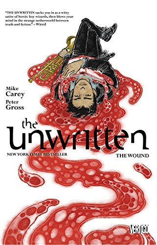 The The Unwritten: Unwritten TP Vol 7 The Wound Wound Volume 7 Cover Image