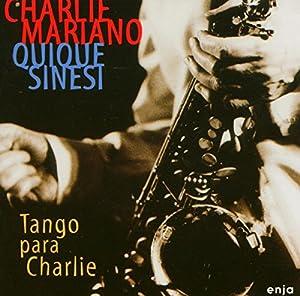 Charlie Mariano, Quique Sinesi