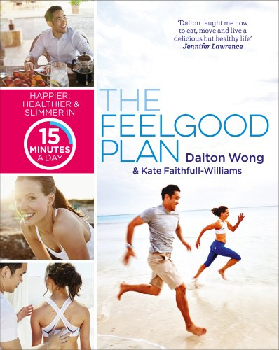 The Feelgood Plan por Dalton Wong & Kate Faithfull-Williams