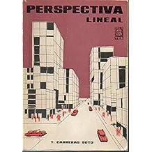 PERSPECTIVA LINEAL. PARA PROYECTISTAS Y DELINEANTES DE ARQUITECTURA. Primera Edición. Con rúbrica del anterior propietario.