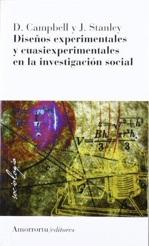 Diseños experimentales y cuasiexperimentales en la investigación social (2a ed) (Sociología) por Donald T. Campbell
