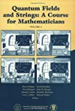 Quantum Fields and Strings, Volume 2: A Course for Mathematicians: v. 2 (American Mathematics Society non-series title)