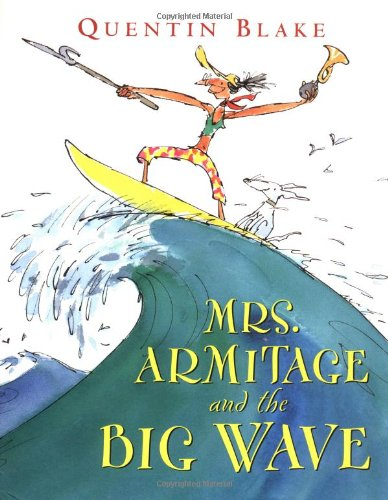 Mrs. Armitage and the Big Wave