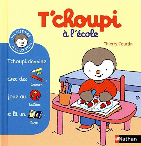 T'choupi a l'ecole por Thierry Courtin