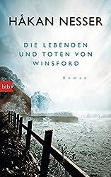 Die Lebenden und Toten von Winsford: Roman