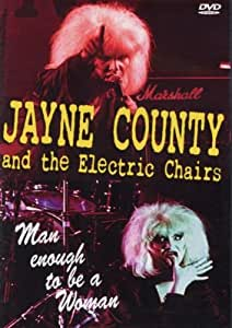 Jayne County And The Electric Chairs - Man Enough To Be A Woman [2005] [DVD]