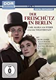 Der Freischütz in Berlin (DDR TV-Archiv)