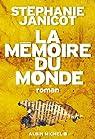La mémoire du monde par Janicot
