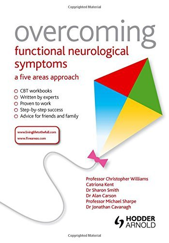 Overcoming Functional Neurological Symptoms: A Five Areas Approach by Chris Williams (2011-08-26)