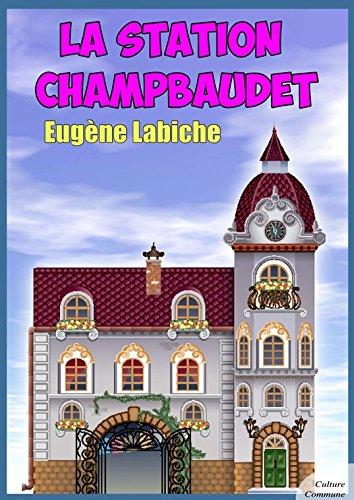 [EPUB] La station champbaudet