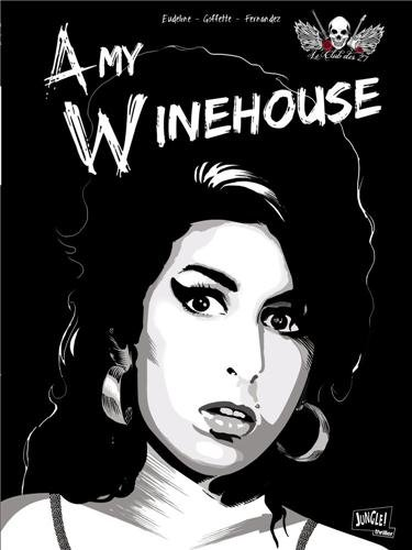 Le Club des 27, Tome 1 : Amy Winehouse