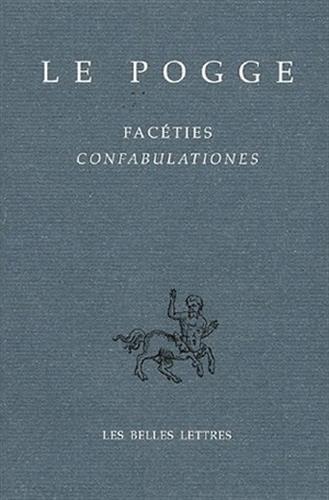 Facéties / Confabulationes par Le Pogge